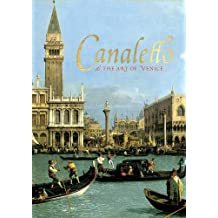 Canaletto and the Art of Venice