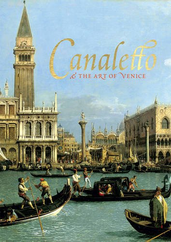 Canaletto and the Art of Venice par Rosie Razzall