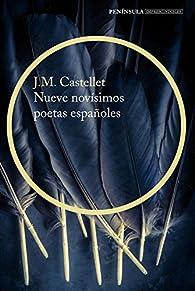 Nueve novísimos poetas españoles par  Josep Maria Castellet