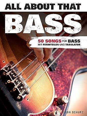 All About That Bass: Noten, Lehrmaterial, Tabulatur für
