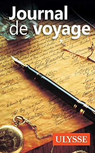 JOURNAL DE VOYAGE ECRIT