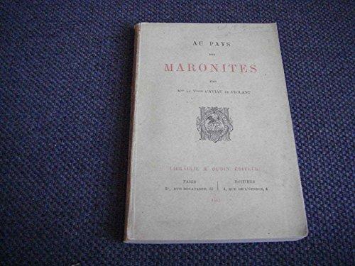 Au Pays des Maronites, par Mme la Vtesse d'Aviau de Piolant par Vtesse d' Aviau de Piolant
