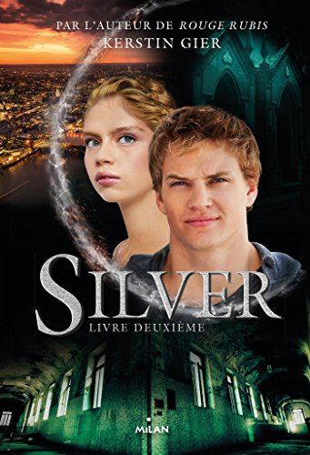Silver - Tome 2 - Kerstin Gier