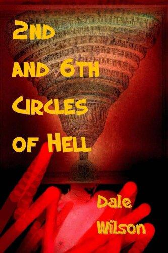 2nd & 6th Circles of Hell (English Edition) PDF Books