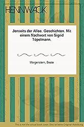 Jenseits der Allee. Geschichten. Mit einem Nachwort von Sigrid Töpelmann.