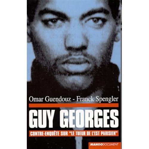 Guy Georges : Contre-enquête sur 'le tueur de l'est parisien'