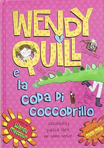 wendy-quill-veterinaria-imperfetta-wendy-quill-e-la-coda-del-coccodrillo