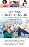 Reading comprehension through structured text conversations - Effective ways for increased general and academic reading comprehension - for teachers, parents and individuals alike