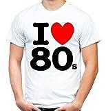 I Love 80s Männer und Herren T-Shirt | Spruch 80er Disco Geschenk (XXL, Weiß)