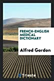 French-English Medical Dictionary - Best Reviews Guide