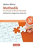 Teach the teacher: Methodik für Lehrende im Bereich Wirtschaft: Schlüssel für erfolgreichen Unterricht bei Amazon kaufen