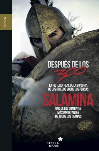 Salamina: La historia real de la victoria de los griegos sobre los persas por Jean Malye