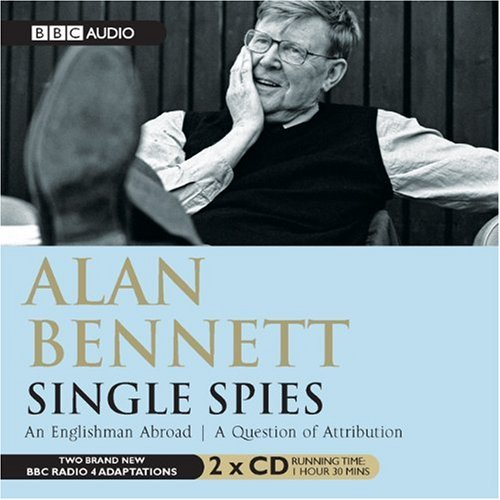 Single Spies  An Englishman Abroad & A Question Of Attribution (BBC Audio) - Cast Contemporary Collection Single