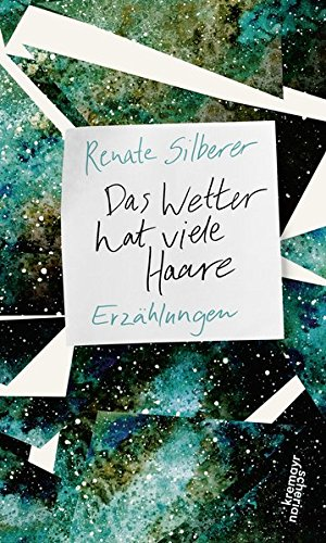 Buchseite und Rezensionen zu 'Das Wetter hat viele Haare' von Renate Silberer