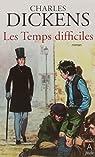 Temps difficiles par Dickens