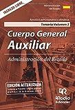 Cuerpo General Auxiliar de la Administracion del Estado. Temario. Vol 2: Actividad administrativa y