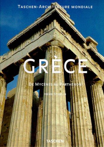 GRECE. De Mycènes au Parthénon