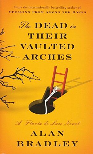 ulted Arches: A Flavia de Luce Novel ()