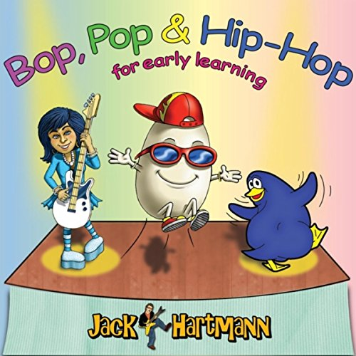Bop, Pop & Hip-Hop for Early Learning (Jack Hartmann Hop Hip)