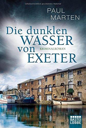 Buchseite und Rezensionen zu 'Die dunklen Wasser von Exeter: Kriminalroman (Craig McPherson, Band 1)' von Paul Marten