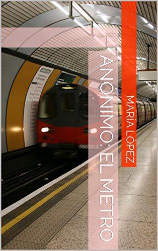 Anónimo: El Metro por María López