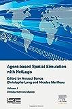 Agent-Based Spatial Simulation with NetLogo Volume 1 by Arnaud Banos (2015-09-02)