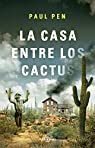 La casa entre los cactus par Pen