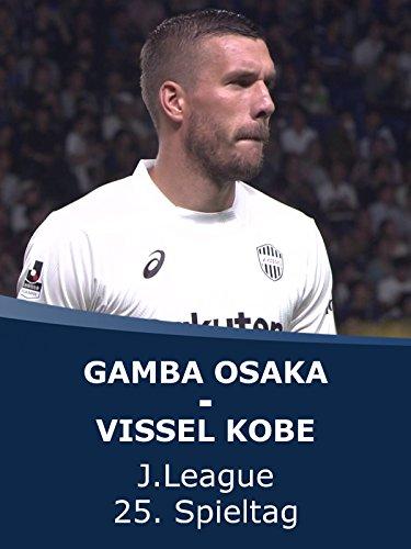 Gamba Osaka - Vissel Kobe (25. Spieltag)