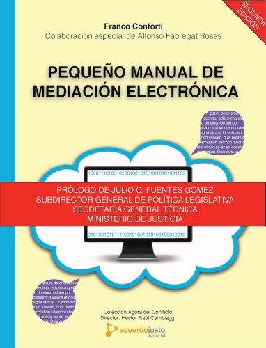 Pequeño Manual de Mediación Electrónica: Mediación On-Line
