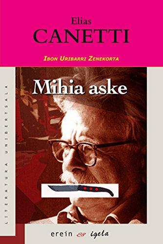 Mihia aske (Basque Edition) por Antton Olariaga