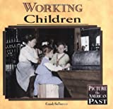 Working Children (Picture the American Past) by Carol Saller (1998-10-02)