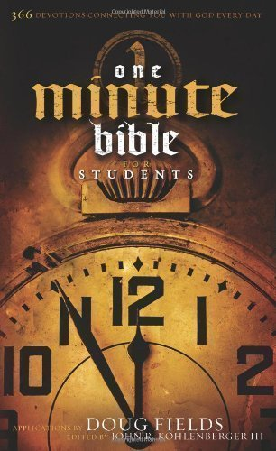 One Minute Bible for Students: 366 Devotions Connecting You with God Every Day by Fields, Doug published by Broadman & Holman Publishers (2007)