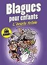 Blagues pour enfants : L'éclate totale par Editions Esi