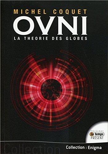 Ovnis - La thorie des globes