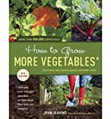 [(How to Grow More Vegetables: and Fruits, Nuts, Berries, Grains, and Other Crops)] [Author: John Jeavons] published on (March, 2012)
