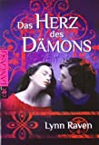 """'Das Herz des Dämons (Die """"Dämon""""-Reihe, Band 2)' von Lynn Raven"""