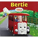 Thomas & Friends: Bertie (Thomas Story Library)