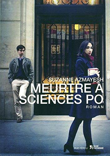 MEURTRE A SCIENCES PO par  SUZANNE AZMAYESH