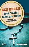 Jack Taylor fährt zur Hölle (Bd. 3): Kriminalroman