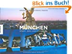 München: Stadt der Lebensfreude. Ein...