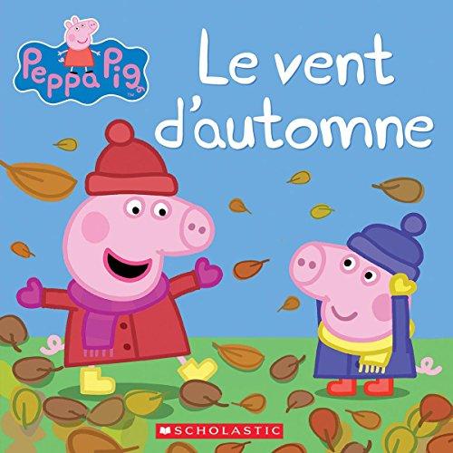 Peppa Pig: Le Vent d'Automne par Neville Astley