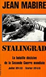 Stalingrad - La bataille décisive de la Seconde guerre mondiale, juillet 1942-février 1943