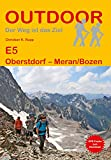 E5 Oberstdorf - Meran/Bozen (Outdoor Wanderführer)