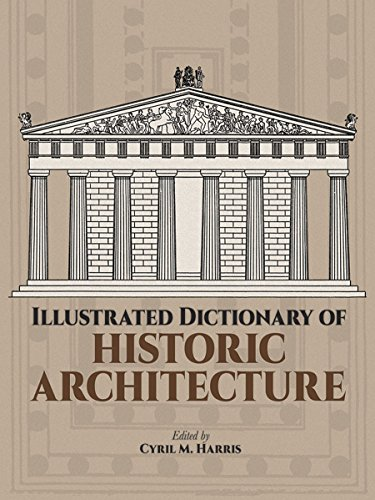 Illustrated Dictionary of Historic Architecture (Dover Architecture)