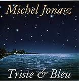 Triste et Bleu - Le Piano et le Pianiste (CD single 2 titres, MJM/WEA Music 4509-92090-9), 1992