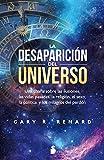 La Desaparicion del Universo por Gary R. Renard