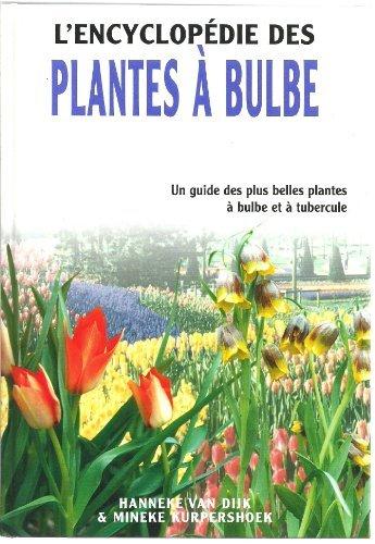 L'encyclopédie des plantes à bulbe par Hanneke van Dijk
