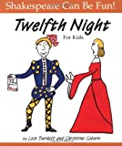 """Twelfth Night"" for Kids (Shakespeare Can be Fun!)"