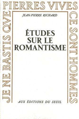 Etudes Sur Le Romantisme [Pdf/ePub] eBook