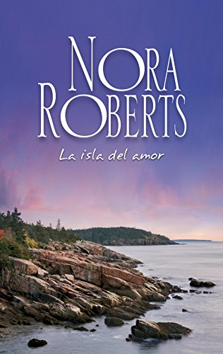 La isla del amor: Los Calhoun (Nora Roberts)